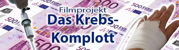 Filmprojekt DAS KREBS-KOMPLOTT